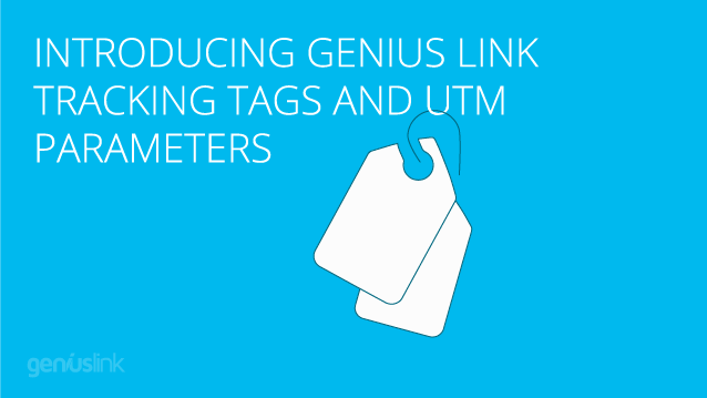 Introducing Genius Link Tracking Tags and UTM Parameters