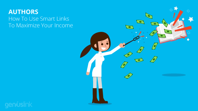How To Use Smart Links To Maximize Your Income