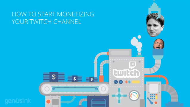 How To Start Monetizing Your Twitch Channel - Geniuslink Blog