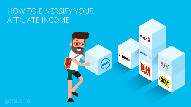 How to Diversify your Affiliate Income