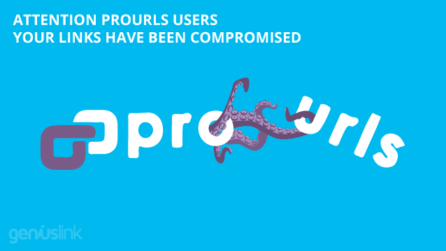 Attention Prourls Users: Your Links Have Been Compromised