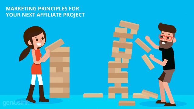 Marketing Principles For Your Next Affiliate Project