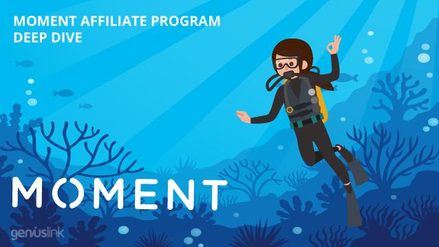 Moment affiliate program